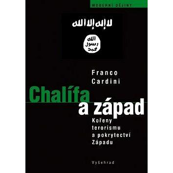 Chalífa a západ: O kořenech terorismu a pokrytectví Západu (978-80-7429-632-1)