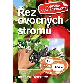 Řez ovocných stromů (978-80-7451-458-6)