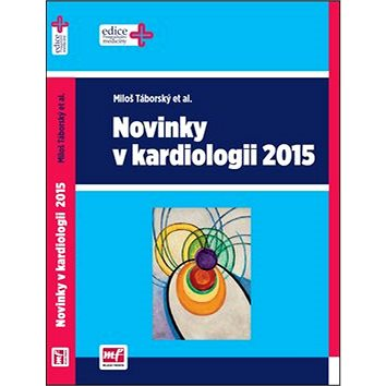 Novinky v kardiologii 2015 (978-80-204-3712-9)