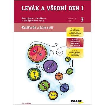Raabe Levák a všední den I: Pracujeme s levákem v předškolním věku (978-80-7496-176-2)