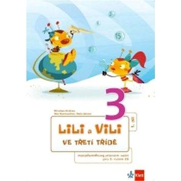 Balíček Lili a Vili 3 ve třetí třídě I. - X. díl.: Balíček obsahuje mezipředmětové pracovní sešity I (978-80-7397-158-8)