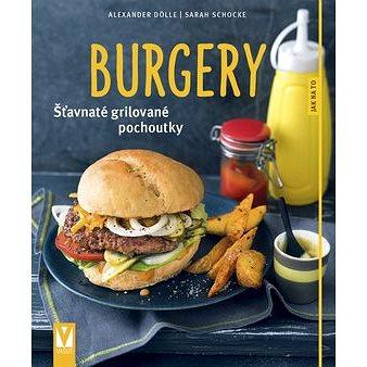 Burgery: Šťavnaté grilované pochoutky (978-80-7236-978-2)