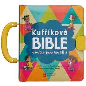 Kufříková Bible s modlitbami pro děti (978-80-87287-87-3)