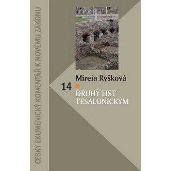 Druhý list Tesalonickým: Český ekumenický komentář k Novému zákonu (978-80-87287-74-3)