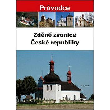 Zděné zvonice České republiky (978-80-200-2445-9)