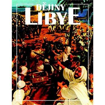 Dějiny Libye (978-80-7422-363-1)