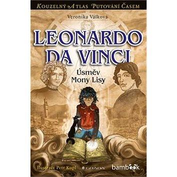 Leonardo da Vinci: Úsměv Mony Lisy (978-80-247-5228-0)