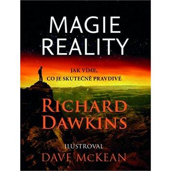 Magie reality: Jak víme, co je skutečně pravda (978-80-200-2527-2)