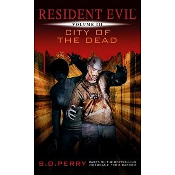 Resident Evil Město mrtvých: Kniha 3 (978-80-7398-323-9)