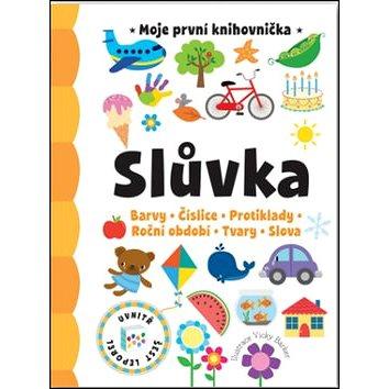 Slůvka Moje první knihovnička: Barvy, Číslice, Protiklady, Roční období, Tvary, Slova (978-80-256-1596-6)