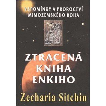 Ztracená kniha Enkiho: Vzpomínky a proroctví mimozemského boha (978-80-7336-784-8)
