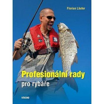 Profesionální rady pro rybáře (978-80-7433-124-4)