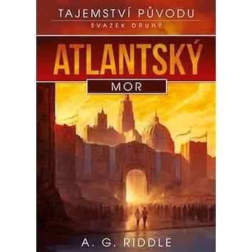 Atlantský mor: Tajemství původu (978-80-257-1550-5)