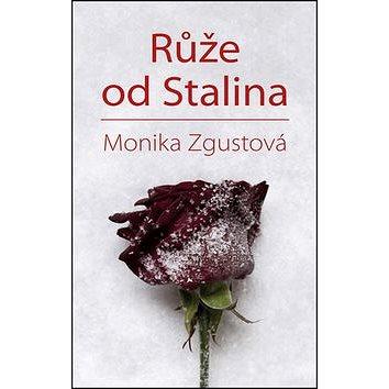 Růže od Stalina (978-80-207-1645-3)