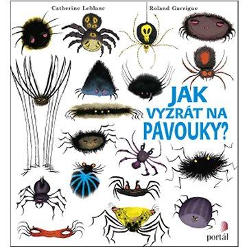Jak vyzrát na pavouky? (978-80-262-0908-9)