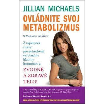 Ovládnite svoj metabolizmus: Zvodné a zdravé telo! (978-80-7263-955-7)
