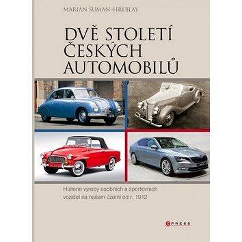 Dvě století českých automobilů (978-80-264-0716-4)