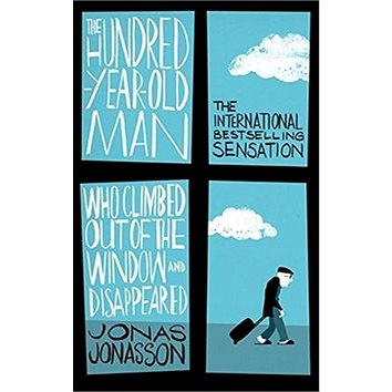 The Hundred-Year-Old Man Who Climbed Out of the Window and Disappeared (9780349141800)