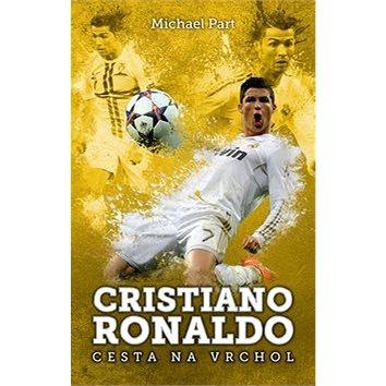 Cristiano Ronaldo Cesta na vrchol (978-80-7505-167-7)