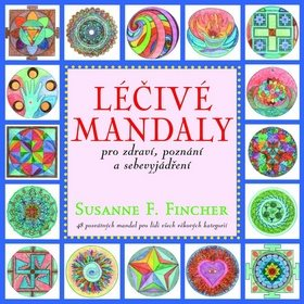 Léčivé mandaly: pro zdraví, poznání a sebevyjádření (978-80-7336-796-1)