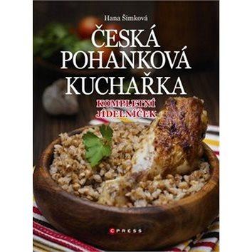 Česká pohanková kuchařka: Kompletní jídelníček (978-80-264-0827-7)