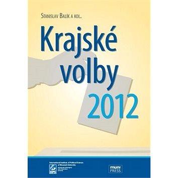 Krajské volby 2012 (978-80-210-6641-0)
