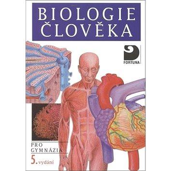 Biologie člověka: pro gymnázia (978-80-7373-128-1)