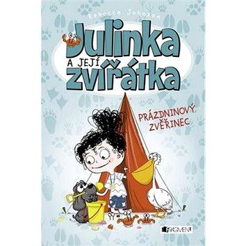 Julinka a její zvířátka Prázdninový zvěřinec (978-80-253-2471-4)