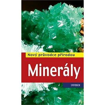 Minerály: Nový průvodce přírodou (978-80-242-4709-0)