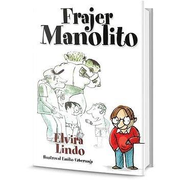 Frajer Manolito: 3.díl (978-80-7390-279-7)