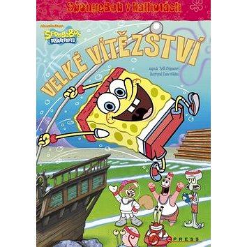 SpongeBob Velké vítězství (978-80-264-0848-2)