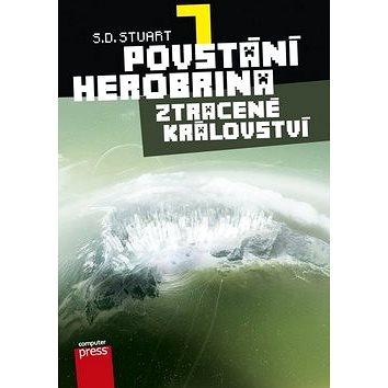 Povstání Herobrina 7 Ztracené království (978-80-251-4587-6)