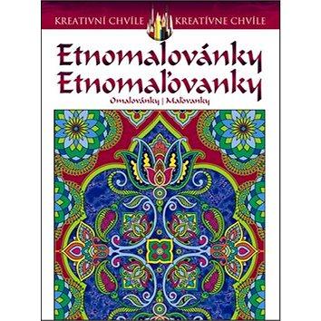 Etnomalovánky Etnomaľovanky: Kreativní chvíle/ kreatívne chvíle (978-80-87814-05-5)