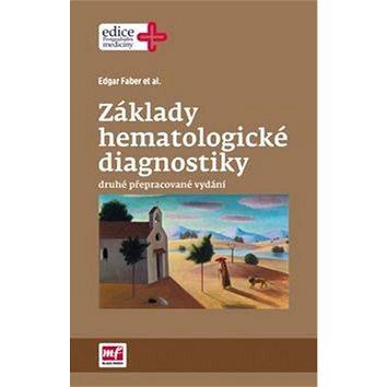 Základy hematologické diagnostiky: druhé přepracované vydání (978-80-204-3742-6)
