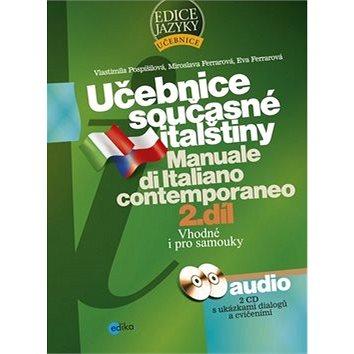 Učebnice současné italštiny 2. díl + 2 CD: Manuale di Italiano contemporaneo (978-80-251-2255-6)