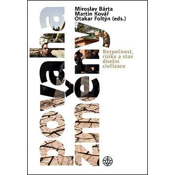Povaha změny: Bezpečnost, rizika a stav dnešní civilizace (978-80-7429-641-3)