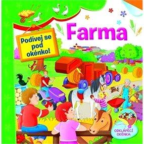 Farma Podívej se pod okénko! (978-80-256-1705-2)