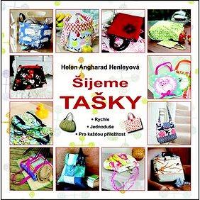 Šijeme tašky (978-80-7359-458-9)