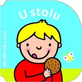 U stolu: Pro děti od 1-3 let (978-80-256-1713-7)