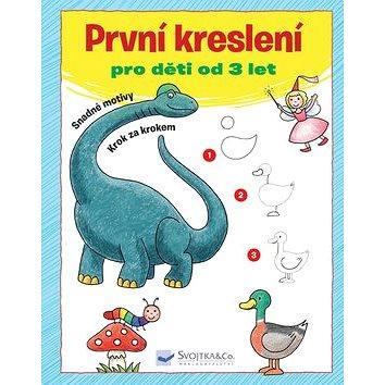 První kreslení: pro děti od 3 let (978-80-256-1703-8)