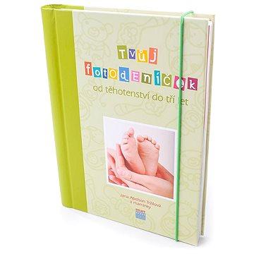 Tvůj fotodeníček od těhotenství do tří let: Zelená verze obálky (978-80-87049-83-9)