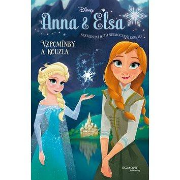 Ledové království Anna a Elsa Vzpomínky a kouzla (978-80-252-3532-4)