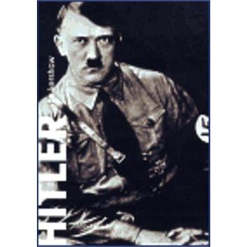 Hitler 1889-1936 Hybris (978-80-7203-518-2)
