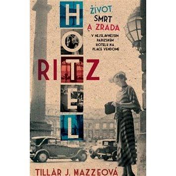 Hotel Ritz (978-80-7359-452-7)