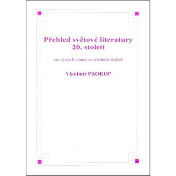 Přehled světové literatury 20. století (8595637000155)