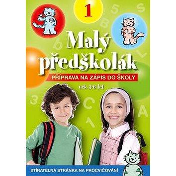 Malý předškolák 1: Příprava na zápis do školy (978-80-252-3551-5)