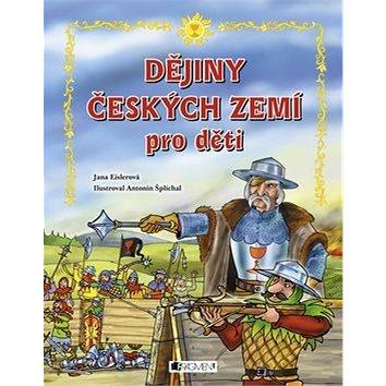 Dějiny českých zemí pro děti (978-80-253-2398-4)