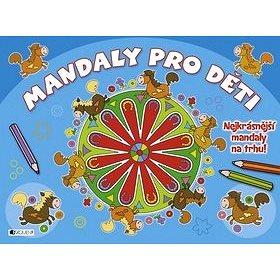 Mandaly pro děti: Nejkrásnější mandaly na trhu! (8594155757053)