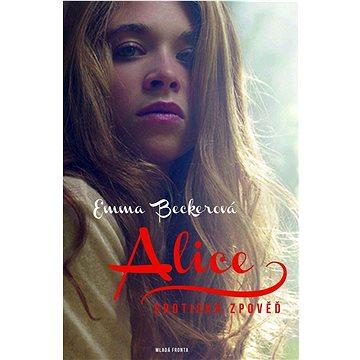 Alice: Erotická zpověď (978-80-204-3620-7)