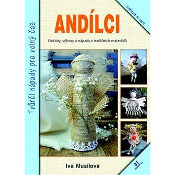 Andílci: Tvůrčí nápady pro volný čas (978-80-7359-475-6)